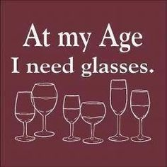 At my age I need glasses -card line