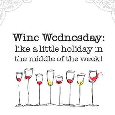 "Join us tonight for Wine Down Wednesday! Complimentary wine and light snacks for clients booked this evening. Just a little something to get you over the ""hump. Wine Down Wednesday, Wednesday Happy Hour, Wednesday Memes, Wine Meme, Wine Funnies, Funny Wine, Traveling Vineyard, Wine Signs, Beer Signs"