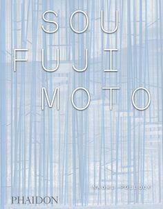 Sou Fujimoto   Architecture   Phaidon Store