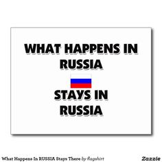 What Happens In RUSSIA Stays There Postcard