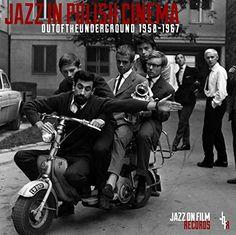 Jazz in Polish Cinema - Out of the Underground 1958-1967 by Various Artists, Krzysztof Komeda, Andrzej Trzaskowski, Tomasz Stanko, Don Cherry, Wanda Warska: Amazon.co.uk: Music