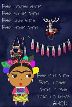 Las Frases más hermosas de Frida Kahlo, Hazte el amor.