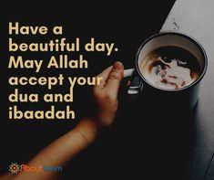 May Allah accept your dua and ibaadah!