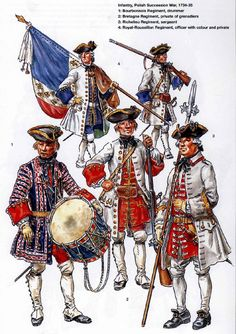 French;Infantry during War of The Polish Succession 1734-35. 1. Bourbonnois Regt. Drummer. 2.Bretagne Regt. Grenadier. 3.Richlieu Regt. Sergeant 4.Royal Rouissillon Regt, Officer with Colours & Fusilier