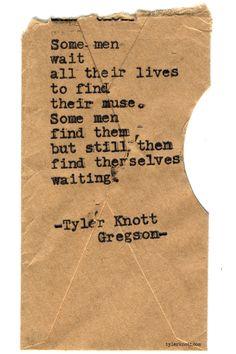 Typewriter Series #719byTyler Knott Gregson