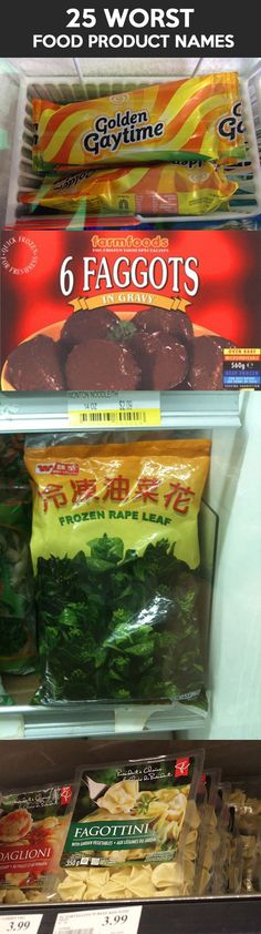 The worst food product names� See?  This is why I will NEVER travel outside the country.....I barely trust food that isn't prepared by me!