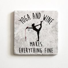 Yoga And Wine Makes Everything Fine Coaster | Yoga Gift | Gift for Yoga Lovers | Yoga Quote #fashiongiftideasproducts