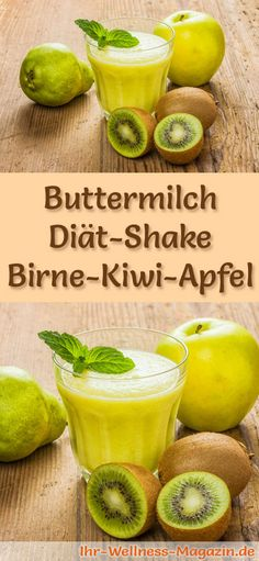 Buttermilk shake with pear, kiwi and apple - diet shake recipe with buttermilk - gesunde Getränke - Detox Recipes Kiwi Smoothie, Smoothie Drinks, Detox Drinks, Smoothie Recipes, Shake Recipes, Detox Recipes, Low Carb Shakes, Apple Diet, Dietas Detox