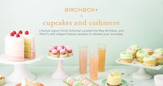 Birchbox + Cupcakes and Cashmere