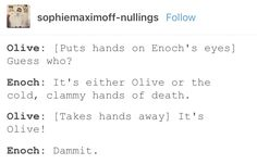 Enoch and Olive