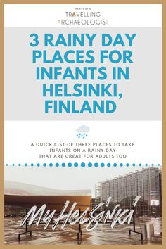 This post takes you through three places to take infants on a rainy day in Helsinki. Most are free and are great spots for adults too. Croatia Travel, Thailand Travel, Italy Travel, Bangkok Thailand, Best Family Vacations, Family Road Trips, Cozy Reading Rooms, Visit Helsinki, Las Vegas Hotels