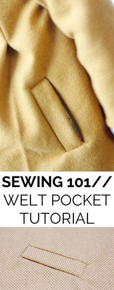 SEWING 101// WELT POCKET TUTORIAL