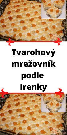 Tvarohový mrežovník podle Irenky 20 Min, Bread, Food, Brot, Essen, Baking, Meals, Breads, Buns