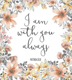 Bible Verse I Am With You Always Canvas Print by walk-by-faith - Jesus Quote - Christian Quote - Bible Verse I Am With You Always Canvas Print The post Bible Verse I Am With You Always Canvas Print by walk-by-faith appeared first on Gag Dad. Bible Scriptures, Encouraging Bible Verses, Cute Bible Verses, Bible Verses About Faith, Inspiring Bible Verses, Bible Verse Painting, Bible Verses For Encouragement, Calligraphy Quotes Scriptures, Bible Verses