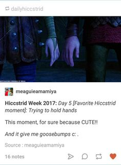 Hiccstrid week, day 5.....favorite hiccstrid moment (trying to hold hands)  #hiccstrid week 2017