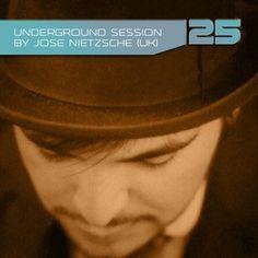 Underground Session 25 by Jose Nietzsche