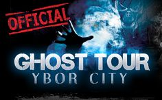 Ybor City Ghost Tours, Historic Haunted Tampa, Fl | Tampa Bay's Best Ghost Attraction