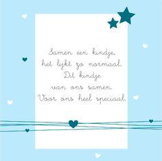 Lief gedichtje voor op je geboortekaartje <3 Beeld: Boefjespost Geboortekaartjes Baby On The Way, Jelsa, Announcement, Kids Room, Pregnancy, Baby Boy, Quotes, Seeds, Quotations