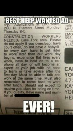 Funny but true Funny As Hell, Stupid Funny, Funny Jokes, Hilarious, Funny Stuff, Jorge Guzman, Help Wanted Ads, Coaching, Work Humor
