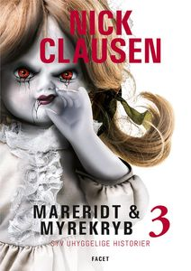 9 stars out of 10 for Mareridt & Myrekryb 3 by Nick Clausen #boganmeldelse #bookreview #bookstagram #booknerd #bookworm #books #bookish #booklove #bookeater #bogsnak #horror #nickclausen #facet Read more reviews at http://www.bookeater.dk