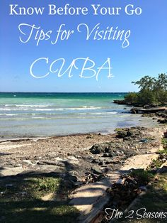 Tips for Visiting Cuba - The 2 Seasons