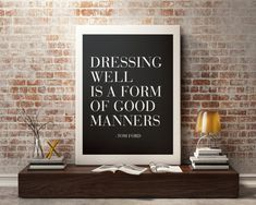 Tom Ford Quote - Fashion Print , Fashion illustration, art, wall art, Typography, wall decor