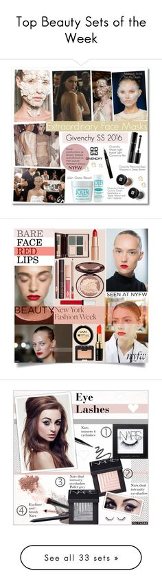 """""""Top Beauty Sets of the Week"""" by polyvore ❤ liked on Polyvore featuring beauty, Givenchy, Charlotte Tilbury, Bobbi Brown Cosmetics, NARS Cosmetics, NYFW, Beauty, H&M, L'Oréal Paris and It Cosmetics"""