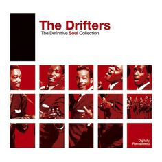 Definitive Soul: The Drifters - The Drifters