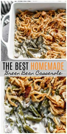 The BEST Homemade Green Bean Casserole. The BEST Homemade Green Bean Casserole - SO easy and no cream of mushroom soup! The BEST Green Bean Casserole with homemade french fried onions! SO easy, and sure to become your go-to recipe for the holidays! Green Bean Casserole Bacon, Homemade Green Bean Casserole, Classic Green Bean Casserole, Green Bean Casserole Easy Thanksgiving, Green Bean Cassarole, Canned Green Bean Recipes, Paleo Thanksgiving, Creamy Green Beans, Healthy Green Beans