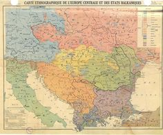 Ethnographic map of Central Europe and the Balkan states from French view Old Maps, Antique Maps, Europe Centrale, European Map, European Languages, Greek History, Historical Maps, Macedonia, Science