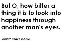 Don't look into happiness through another man's eyes