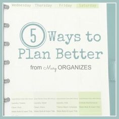 5 Ways to Plan Better   Tips from a Professional Organizer