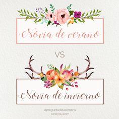 Novia de Verano VS Novia de Invierno #preguntadelasemana