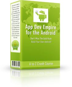 Build Your Own Android™ Empire With No Programming Skills