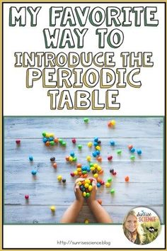 A memorable, awesome way to introduce the periodic table! (And grab a freebie!)