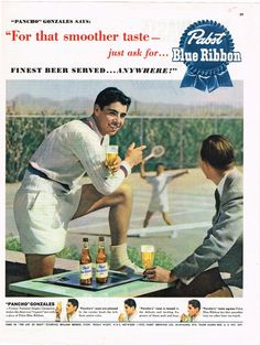 Original Pancho Gonzales Tennis Pabst Blue Ribbon Beer magazine ad available now on TavernTrove.com