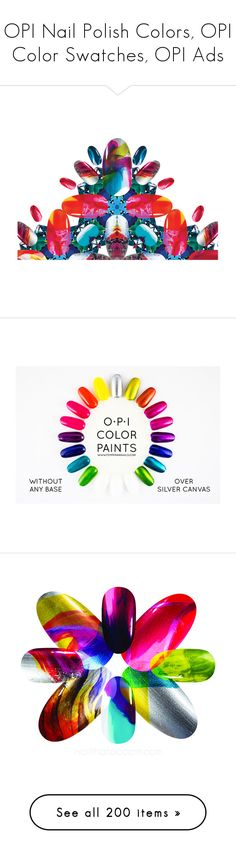 """""""OPI Nail Polish Colors, OPI Color Swatches, OPI Ads"""" by haikuandkysses ❤ liked on Polyvore featuring beauty products, home, home improvement, paint, nail care, nail polish, opi nail varnish, opi nail lacquer, opi nail polish and opi"""