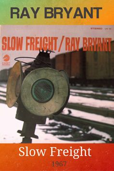 Slow Freight is an album by pianist Ray Bryant released by Cadet Records in 1967. #jazz #RayBryant #piano #jazzpianst #pianojazz #souljazz #nowplaying Soul Jazz, Jaz Z, Jazz Music, Lps, Piano, Album, Jazz, Pianos