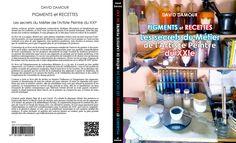 Extrait livre Pigments et Recettes ©david damour 2017