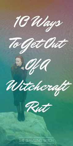 10 Ways to Get Out of a Witchcraft Rut — The Traveling Witch : Ways To Get Out Of A Witchcraft Rut // Magic // The Traveling Witch What Is Spirituality, Chaos Magic, Eclectic Witch, Stream Of Consciousness, Kitchen Witch, Book Of Shadows, Healer, Getting Out, Occult