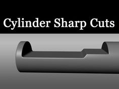 Request - Sharp Cuts on a Cylinder - YouTube