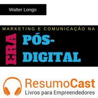 044 Marketing e comunicação na era pós-digital de ResumoCast na SoundCloud