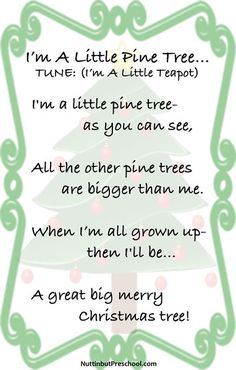 Im a Little Pine Tree Christmas Song is a Preschool Christmas song that is sung to the tune of I'm a Little Teapot. Preschool Christmas Songs, Xmas Songs, Preschool Songs, Christmas Songs For Toddlers, Kindergarten Poems, Kids Christmas Poems, Teach Preschool, Kindergarten Christmas, Christmas Games