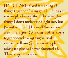 """I DECLARE God is working all things together for my good... Day #29 """"I DECLARE: 31 Promises to Speak Over Your Life"""" by Joel Osteen"""