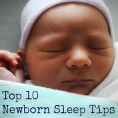 My Top 10 Newborn Baby Sleep Tips - The Military Wife and Mom