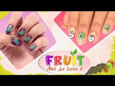Fruit Nail Art Series 2 Tutorial For Beginners!!!!! http://www.youtube.com/watch?v=crQ41D8uMAY