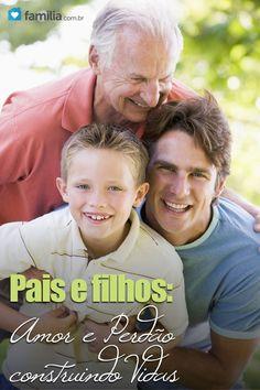 Pais e filhos e os segredos desse amor