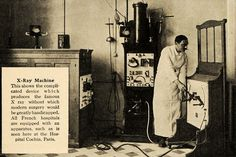 X-Ray Machine at L'Hopital Cochin in Paris (1917).... I'm sort of glad technology has evolved....
