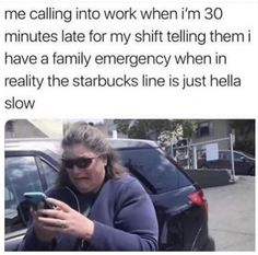 #worklife #bye #funny #workmemes #lol #no #workday #career #newjob #coworkers #mood #attitude #mindset #customerservice #worklife #jobs #jobmemes #funnymemes #starbucks #lateforwork #runningbehind #february #monday #mondaymotivation #coffee #shift #worklife #work Job Memes, Job Humor, Funny Memes, Family Emergency, Call My Dad, New Job, Monday Motivation, Starbucks, Favorite Quotes