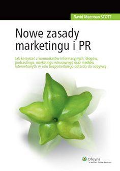 Nowe zasady marketingu i PR - Scott David Meerman Public Relations, Pickles, David, Marketing Internetowy, Reading, Food, Money, Meal, Word Reading